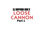 DJ Supreme Soul's Loose Cannon Part 1