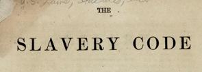 the slavery code