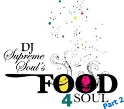 DJ Supreme Soul's Food 4 Soul Part 2