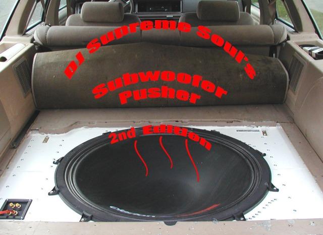 DJ Supreme Soul's Subwoofer Pusher (2nd Edition)