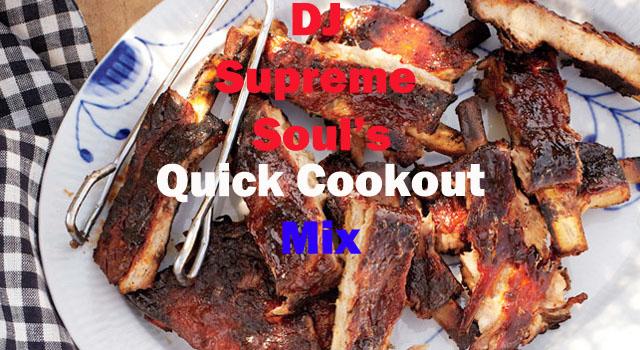 DJ Supreme Soul's Quick Cookout Mix