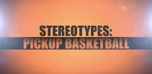 Pickup-Basketball-Stereotypes